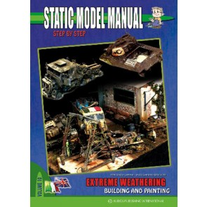 Static Model Manual 10: Extreme Weathering Building & Painting