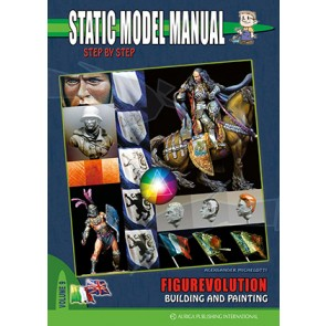 Static Model Manual 9: Figurevolution Building & Painting