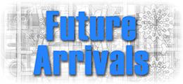 Future Arrivals